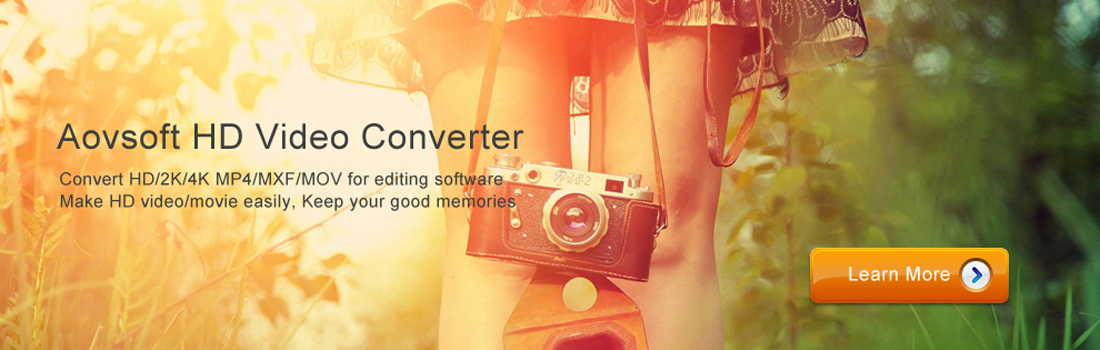 Convert HD Video via Aovsoft  HD Video Converter